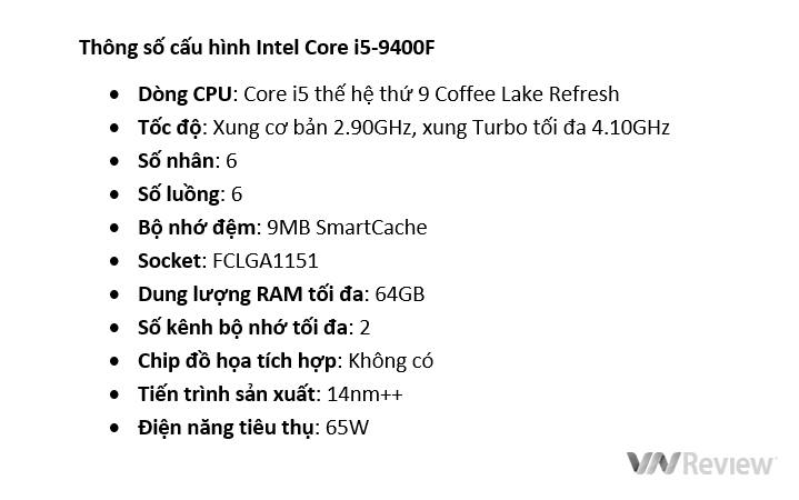 Intel Core i5-9400F CPU Review: Is the graphics chip a good idea? - VnReview