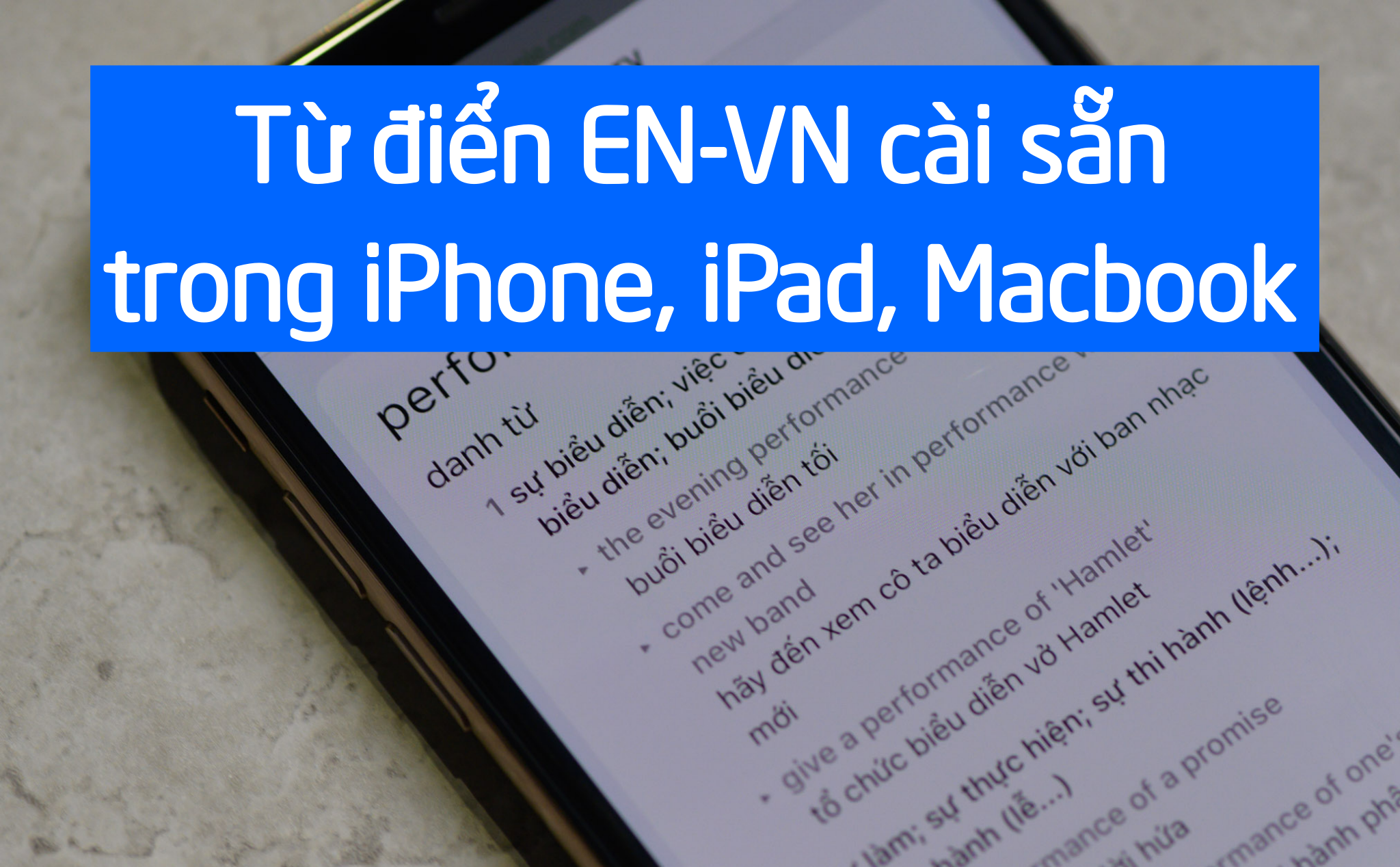 Trial EN-VN Dictionary integrated in new iOS, iPadOS and macOS