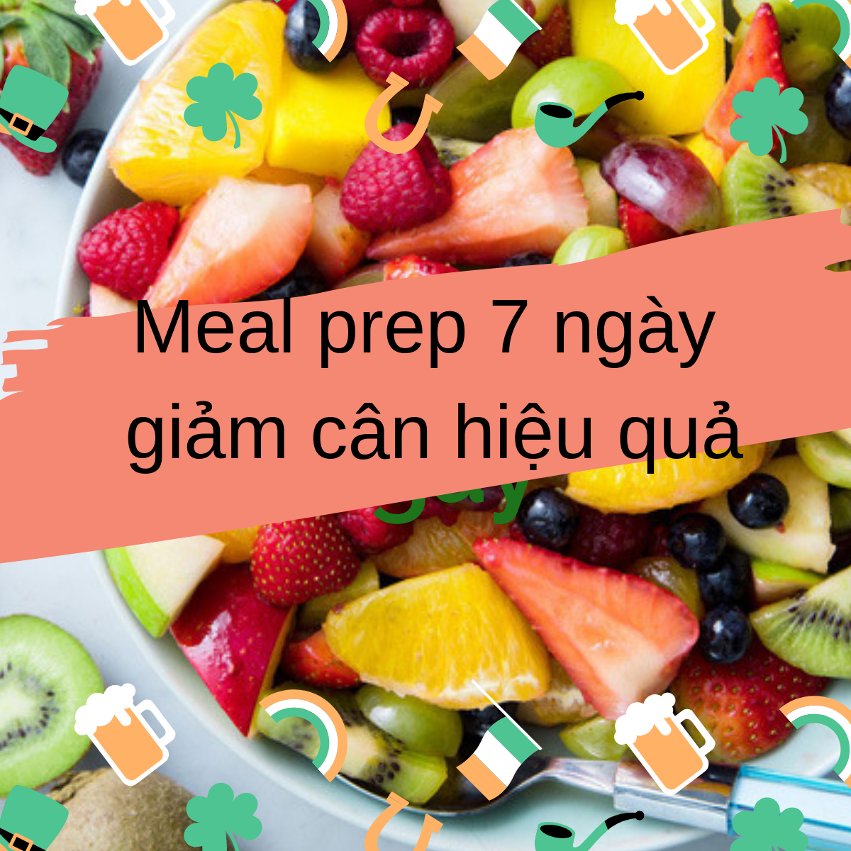 7 days of preparing EAT CLEAN food to lose weight healthily by using Meal Prep method
