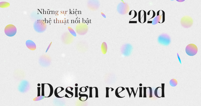 iDesign Rewind 2020: Featured Art Facts 2020 12 minutes to read