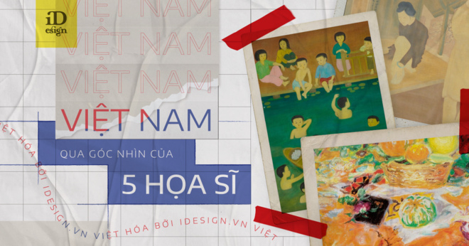 Vietnam through the perspective of 5 prominent painters of the Indochina Fine Arts College 12 minutes to read