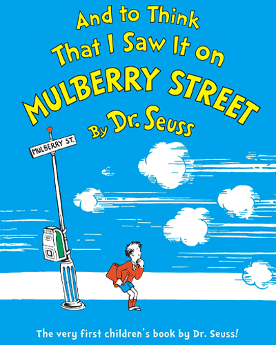 and to think i saw it on mulberry street book cover