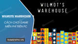Get free Wilmots Warehouse on the Epic Games Store