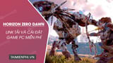 How to download and play the game Horizon Zero Dawn for free on PC