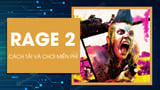 How to download and play the game Rage 2 for free