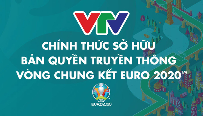 Channel broadcast live EURO 2021 finals in Vietnam