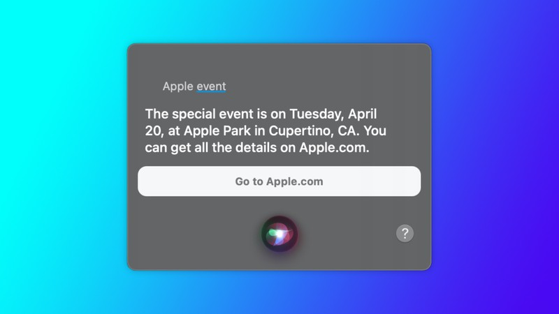 Siri revealed an Apple event taking place on April 20, possibly launching a new iPad