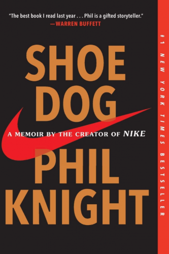 Shoe Dog by Philip Knight