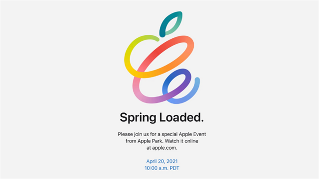 What products will Apple launch during the Spring Loaded event (April 20)?  Watch now or miss out on brand-new tech items!