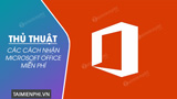 Ways to get Microsoft Office for free