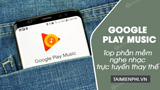 Top alternative music streaming service Google Play Music
