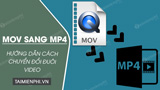 How to convert MOV files to MP4