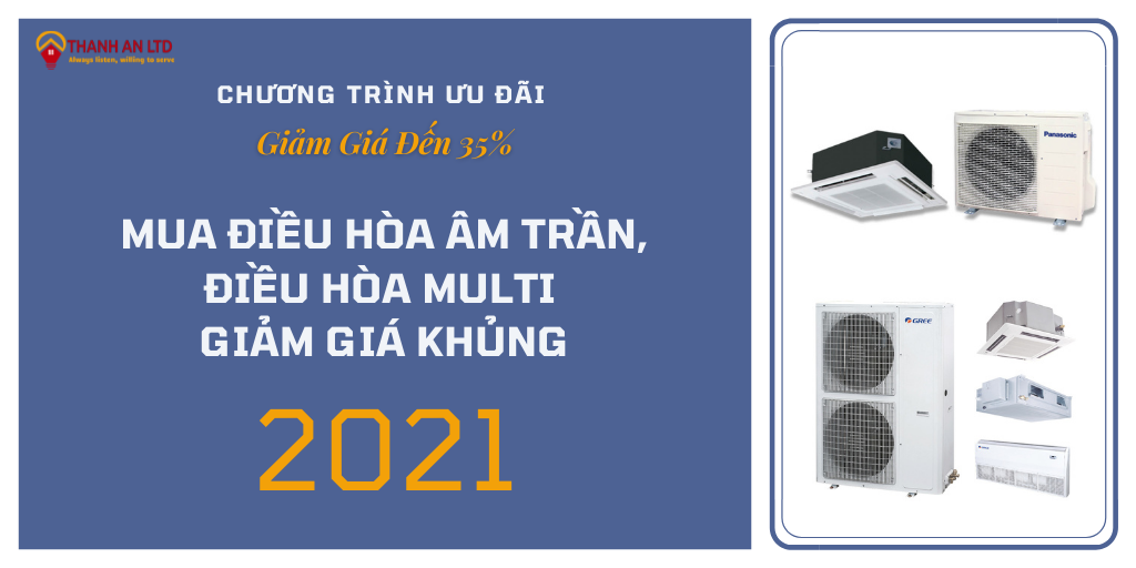 Ceiling-mounted air-conditioner, multi-condition air conditioner with huge discount at Dien May Thanh An