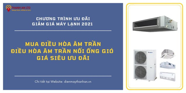 Thanh An Electric has preferential treatment for ceiling, ceiling mounted wind pipe. T5.2021 - Photo 1.