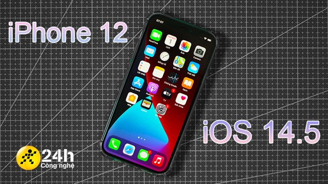 Review iPhone 12 to iOS 14.5: In addition to new features, performance increases slightly, battery life is still unknown (Updating)