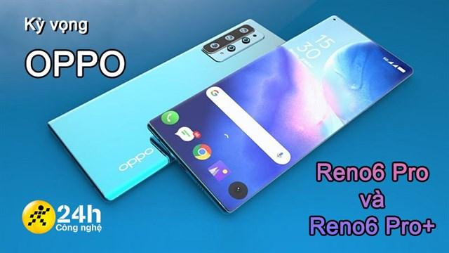 Expect OPPO Reno6 Pro and OPPO Reno6 Pro Plus: An upgraded camera, with a stronger configuration and a more prominent design