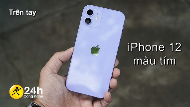 On the hands of purple iPhone 12 in Vietnam: Dreamy and seductive colors contribute to the gentle beauty for women.